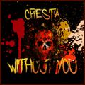 Cresta — Without You